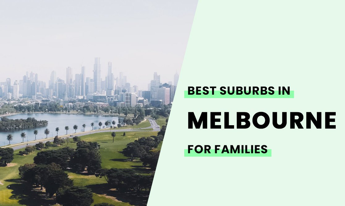 Best Suburbs in Melbourne for families