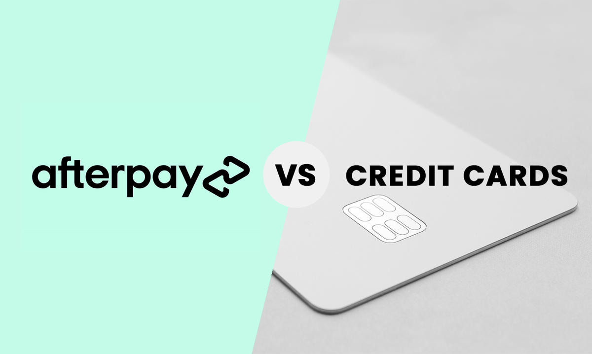 Afterpay vs Credit Cards