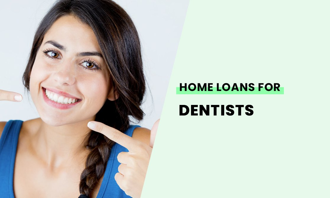 Home loans for dentists