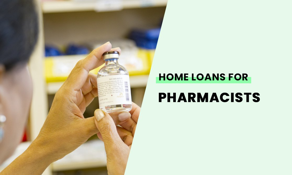 Home loans for pharmacists