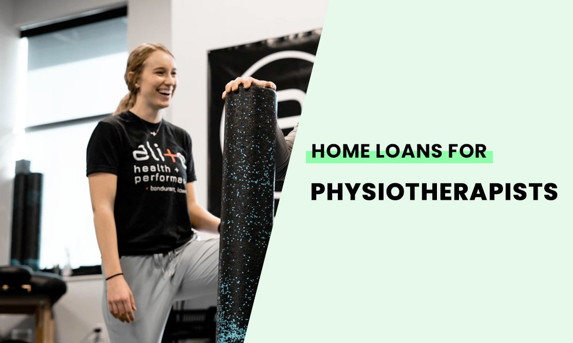 Home loans for physiotherapists