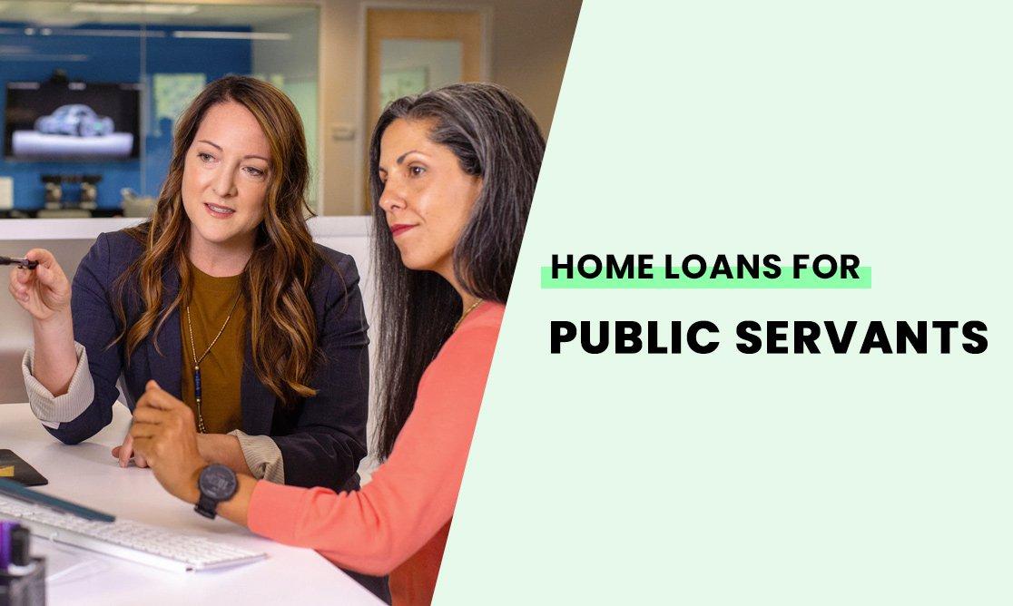 Home loans for public servants